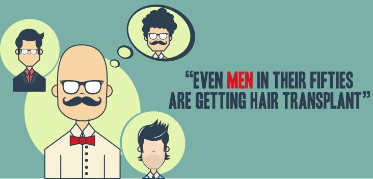 Even men in their fifties are getting Hair transplant