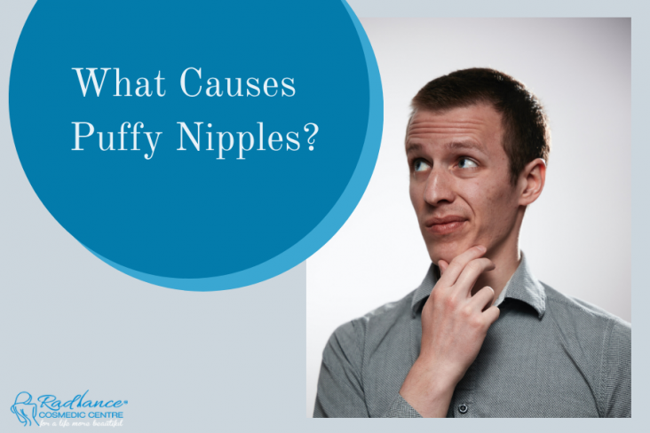 What Causes Puffy Nipples